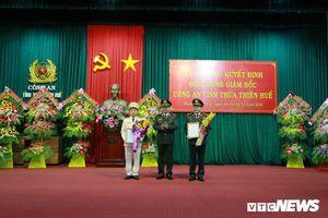 Công an tỉnh Thừa Thiên - Huế có giám đốc mới