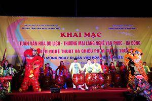 Khai mạc 'Tuần văn hóa du lịch - thương mại làng nghề Vạn Phúc' 2018