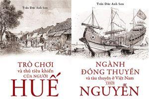 Ra mắt bộ sách về Huế của tác giả Trần Đức Anh Sơn