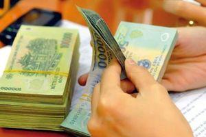 Tăng lương cơ sở lên 1,49 triệu đồng từ tháng 7/2019