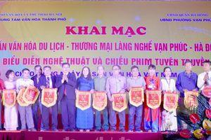 Khai mạc Tuần lễ văn hóa du lịch - Thương mại làng nghề Vạn Phúc năm 2018