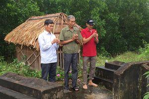 Liệt sĩ trở về sau 39 năm... hy sinh ở Campuchia: Lưu lạc ở những bản làng heo hút