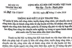 Thanh tra Bộ Nội vụ kiến nghị tỉnh Lâm Đồng miễn nhiệm 5 công chức lãnh đạo chưa đáp ứng tiêu chuẩn