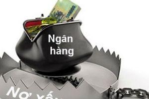 Nợ xấu tăng, nhiều ngân hàng 'vui sớm' khi giảm trích lập dự phòng rủi ro