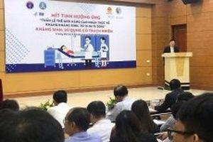Việt Nam có cách tiếp cận mới trong nâng cao nhận thức về kháng kháng sinh