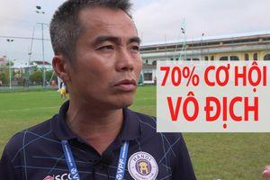 HLV Phạm Minh Đức: 'Hà Nội có 70% cơ hội vô địch VCK U.21'