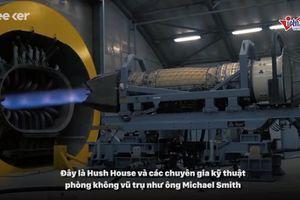 'Đột nhập' nơi thử động cơ tiêm kích nhanh nhất thế giới