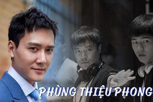 Liệu Phùng Thiệu Phong có trở thành Trần Tư Thành tiếp theo?