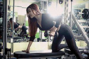 Hành trình đốt mỡ bụng, giảm cân cực khổ của bạn gái thủ môn Văn Lâm