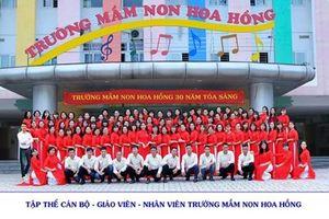 'Thương hiệu' mầm non Hoa Hồng- Hơn cả niềm tự hào!