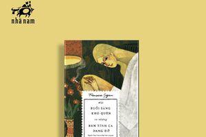 Những nỗi trăn trở cuộc đời của nhà văn Pháp nổi danh
