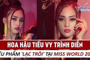 Hoa hậu Tiểu Vy trình diễn 'Lạc trôi' tại Miss World 2018