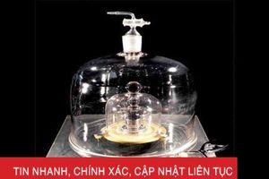 Giới khoa học sắp thay đổi định nghĩa kilogram