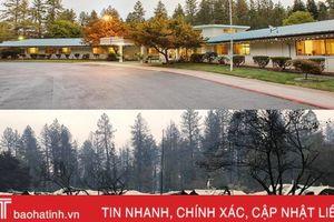 Thị trấn thiên đường ở California trước và sau khi bị xóa sổ trong vụ cháy rừng lịch sử