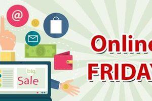 Nhiều mặt hàng giá 0 đồng trong ngày Online Friday 2018
