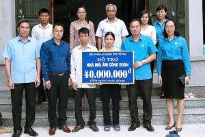 Trao tiền hỗ trợ xây dựng 'Mái ấm Công đoàn' cho đoàn viên tỉnh Phú Thọ