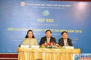 Hơn 600 đại biểu sẽ tham dự Diễn đàn Kinh tế TP. Hồ Chí Minh 2018