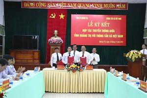 Thỏa thuận hợp tác truyền thông giữa tỉnh Quảng Trị với TTXVN