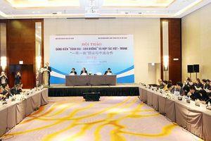 Thúc đẩy hợp tác Việt – Trung thực chất hơn