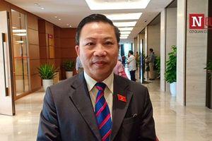 ĐBQH Lưu Bình Nhưỡng tiết lộ về vị Chủ tịch tỉnh tiếp dân đúng 9 phút rồi đi nhậu
