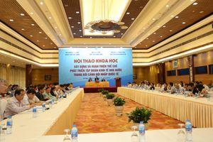 Hoàn thiện thể chế phát triển tập đoàn kinh tế nhà nước