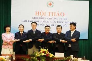 Hội Chữ thập đỏ Việt Nam hợp tác đào tạo chăm sóc người cao tuổi với Nhật Bản