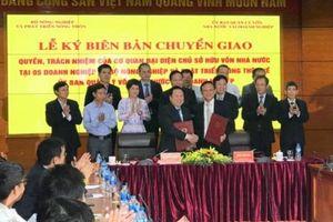 Bộ Nông nghiệp chuyển giao 5 doanh nghiệp về Ủy ban quản lý vốn nhà nước
