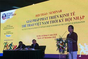 Hội thảo Giải pháp phát triển kinh tế thể thao Việt Nam thời kỳ hội nhập