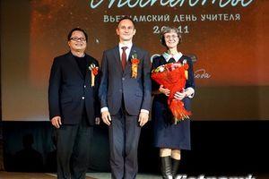 Đưa truyền thống 'tôn sư trọng đạo' của Việt Nam đến với người Nga