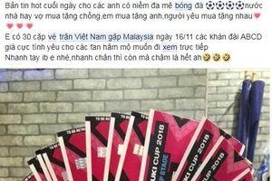 Sát trận đấu, vé xem AFF Cup bán hết trong vòng 'một nốt nhạc' với giá… 'cắt cổ'