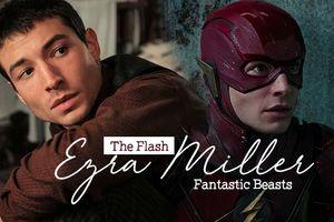Ezra Miller - Từ siêu anh hùng tia chớp tới cậu bé hắc ám trong 'Fantastic Beasts'