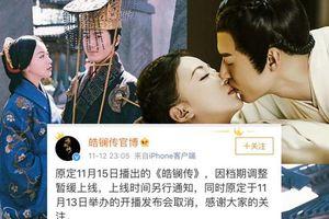 'Hạo Lan truyện' được tăng số tập nên phim đột ngột dời lịch chiếu?