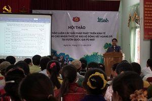 Nghệ An: Hội thảo giải pháp phát triển kinh tế và nâng cao nhận thức về bảo vệ động vật hoang dã