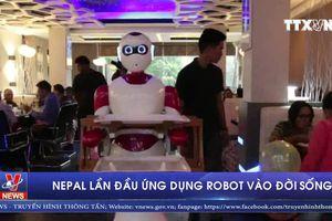 Nepal lần đầu ứng dụng robot vào đời sống