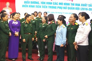 Xuất hiện nhiều mô hình thi đua xuất sắc, điển hình tiên tiến trong phụ nữ Quân đội