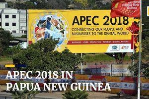 'Đấu khẩu' căng thẳng tại Hội nghị APEC 2018 và lời kêu gọi hợp tác