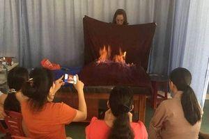 Giám sát 3 cơ sở nghi dùng... lửa để trị bệnh