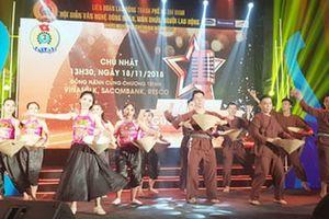 Khai mạc Hội diễn 'Bài ca người lao động'