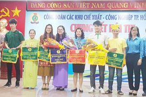 Chung kết Hội thi 'cán bộ Công đoàn cơ sở giỏi' các KCX-KCN