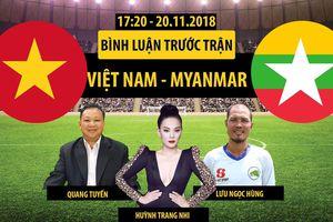 AFF Cup 2018   Myanmar vs Việt Nam   Bình luận trước trận