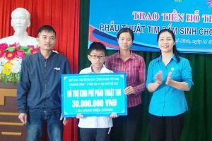 LĐLĐ tỉnh Ninh Bình: Hỗ trợ kinh phí mổ tim cho con công nhân lao động hoàn cảnh khó khăn