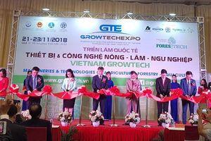 Vietnam Growtech 2018 hội tụ nhiều thiết bị và công nghệ Nông-Lâm-Ngư nghiệp hiện đại