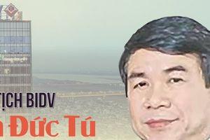 Điều trùng hợp giữa tân Chủ tịch BIDV Phan Đức Tú và ông Trần Bắc Hà