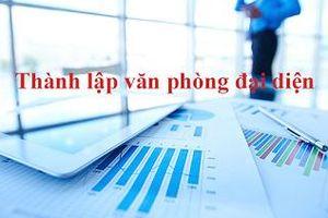 Thủ tục thành lập văn phòng đại diện của doanh nghiệp