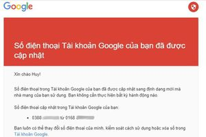 'Giải mã' những email 'lạ' mà Google gửi cho người dùng Việt Nam