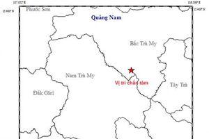 Bắc Trà My: Động đất xảy ra liên tiếp, nguyên nhân do đâu?