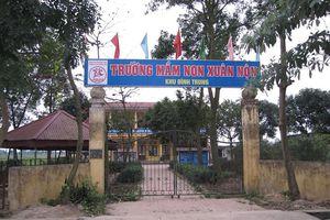 Vụ hàng trăm trẻ mầm non ngộ độc: Đình chỉ chức vụ hiệu trưởng trường mầm non Xuân Nộn