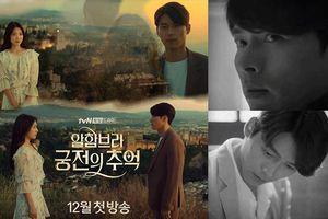 Ba lí do để hóng chờ siêu phẩm 'Memories of the Alhambra' của Hyun Bin và Park Shin Hye