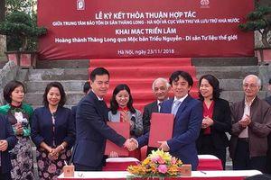 Ký kết thỏa thuận hợp tác giữa Trung tâm Bảo tồn Di sản Thăng Long Hà Nội và Cục Văn thư và Lưu trữ Nhà nước