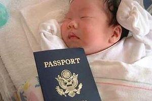 Rộ mốt sinh con lấy quốc tịch